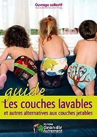Les couches lavables et autres alternatives aux couches jetables par Stéphanie Boudaille-Lorin