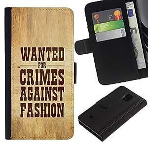 LASTONE PHONE CASE / Lujo Billetera de Cuero Caso del tirón Titular de la tarjeta Flip Carcasa Funda para Samsung Galaxy S5 Mini, SM-G800, NOT S5 REGULAR! / Crimes Against Fashion Wanted Slogan Sign Quote