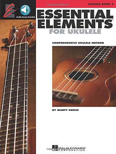 Essential Elements Ukulele Method - Book 2 (The Ukulele Ensemble Series)