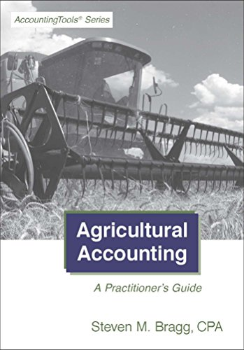 Agricultural Accounting: A Practitioner' Guide