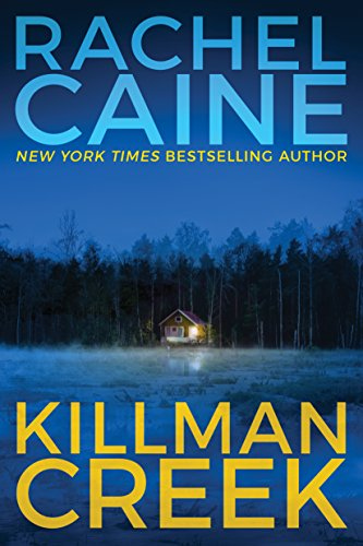 Killman Creek (Stillhouse Lake Series Book 2) by [Caine, Rachel]