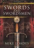 img - for Swords and Swordsmen book / textbook / text book