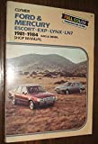 Ford & Mercury Escort-Exp-Lynx-Ln7: 1981-1989 Shop Manual/A287