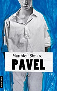 Pavel: regroupé par Simard