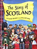The Story of Scotland, Richard Brassey and Stewart Ross, 1858815495