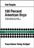 100 Percent American Boys: Disziplinierungsdiskurse und Ideologie im Civilian Conservation Corps, 1933-1942 (Studien Zur Modernen Geschichte (Stmg))