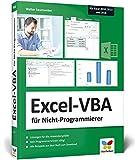 Excel-VBA für Nicht-Programmierer: Für Microsoft Excel 2010, 2013 und 2016