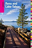 Insiders' Guide® to Reno and Lake Tahoe, 6th (Insiders' Guide Series)