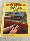 Walkaround Model Railroad Track Plans, Don Mitchell, 0890240817