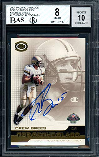 Drew Brees Autographed 2001 Pacific Dynagon Top Of The Class Rookie Card #3 New Orleans Saints Auto Grade 10 Card Grade 8 Beckett BAS #11078117