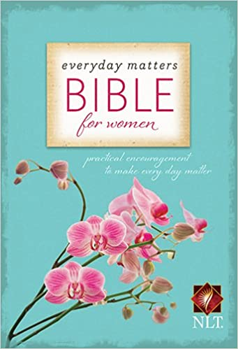 Book Everyday Matters Bible for Women New Living Translation: Practical Encouragement to Make Every Day Matter (Bible Nlt)