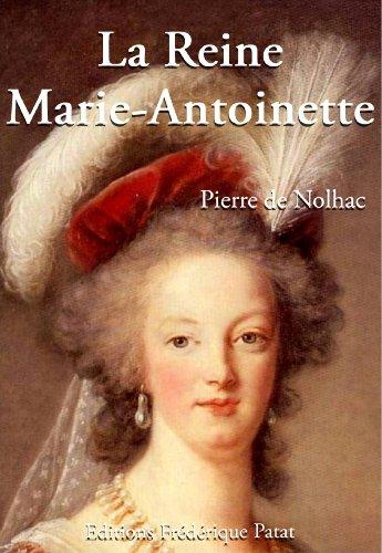 La Reine Marie-Antoinette (French Edition)