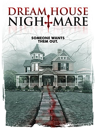 Dream House Nightmare by