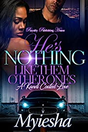 He's Nothing Like Them Other Ones: A Kandi Coated Love