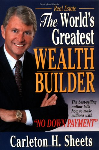 World's Greatest Wealth Builder - Carleton Sheets