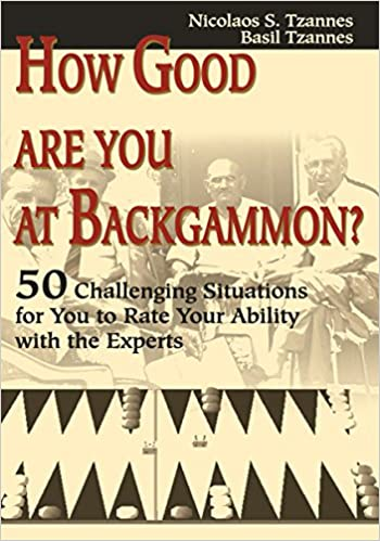 How Good Are You At Backgammon 50 Challenging Situations For You
