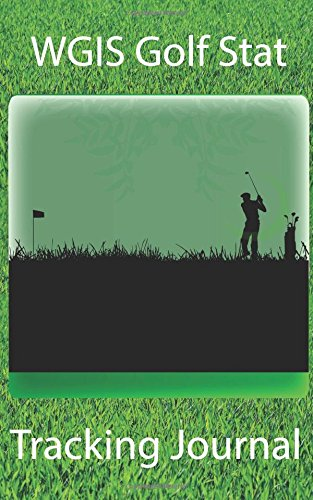 Journal Blythe (WGIS Golf Stat Tracking Journal)