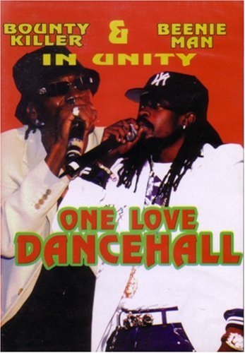 Bounty Killa   Beenie Man   One Love Dancehall