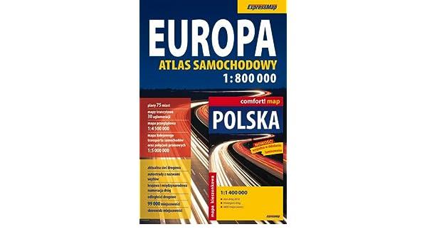 Europa Atlas Samochodowy Polska Wersja Jezykowa Zbiorowe