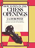 How to Win in the Chess Openings, I. A. Horowitz, 0923891285