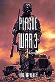 Plague War 3: Retaliation