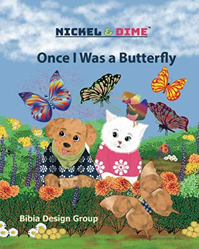 Nickel & Dime - Once I Was a Butterfly