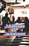 Jukeboxes and Jackalopes, Julianne Couch, 193263634X