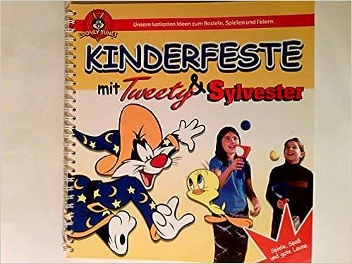 Kinderfeste Mit Tweety Sylvester Unsere Lustigsten Ideen Zum