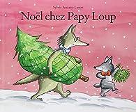 Noël chez papy-loup par Sylvie Auzary-Luton