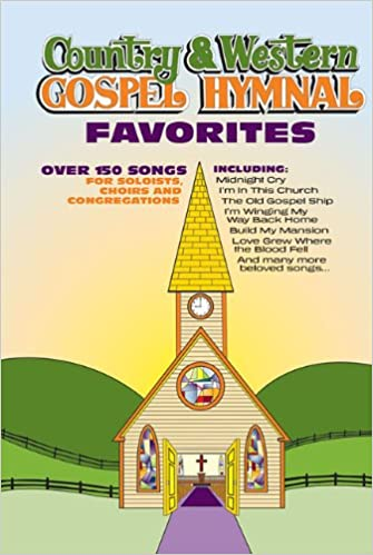 Country And Western Gospel Hymnal Favorites Hal Leonard Corp