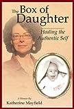 The Box of Daughter - A Memoir