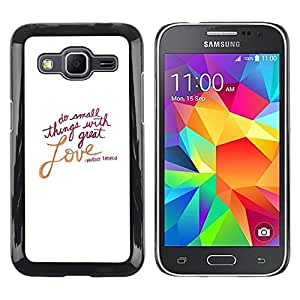 FECELL CITY // Duro Aluminio Pegatina PC Caso decorativo Funda Carcasa de Protección para Samsung Galaxy Core Prime SM-G360 // Love Valentines Day White Text Quote