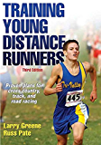 Training Young Distance Runners-3rd Edition