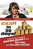 CASH in 30 Days!, Sandy Cesaire, 0615972659