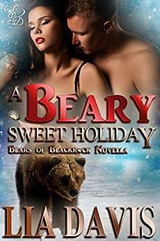 A Beary Sweet Holiday (Bears of Blackrock Book 3) by [Davis, Lia]