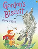 Gordon's Biscuit, Kerry Millard, 0143501585