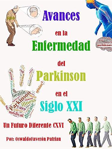 Download for free Avances en la Enfermedad del Parkinson en el Siglo XXI