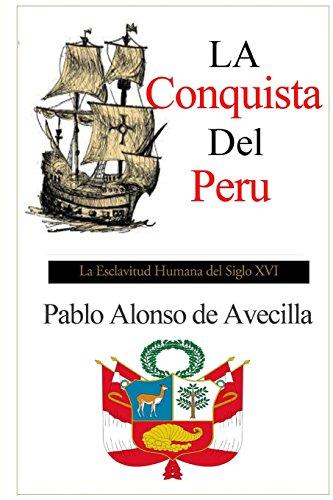 Descargar Libro La Conquista Del Peru De Pablo Alonso Pablo Alonso De Avecilla