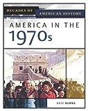 America in The 1970s, Bree Burns, 0816056439