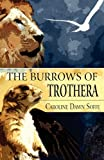 The Burrows of Trother, Caroline Dawn Soffe, 1456052020