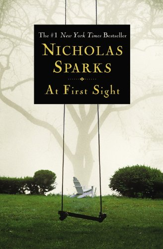 At First Sight (Nicholas Sparks Best Selling Novels)