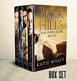 Mail Order Bride: Box Set #1: Inspirational Historical Western Romance (Black Hills Mail Order Bride Box Set Series) by [Wyatt, Katie]
