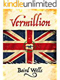 Vermillion (The Hundred Days Series Book 1)