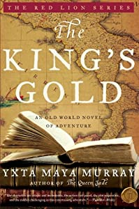 The King's Gold: An Old World Novel of Adventure (Red Lion) by Harper Paperbacks