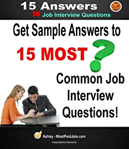 Amazon.com: Interview Questions :: Top 15 ANSWERS To Most ...