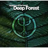 Essence of Forest By Deep Forest