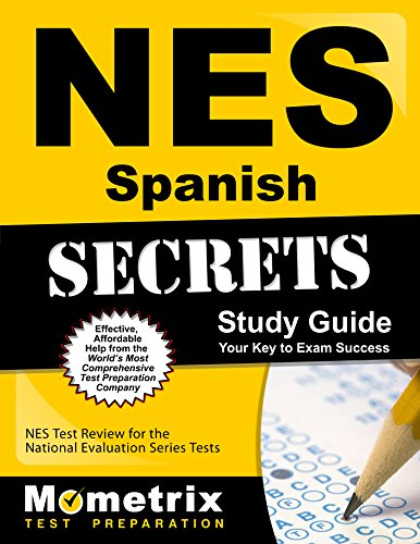 NES Spanish Secrets Study Guide: NES Test Review for the National Evaluation Series Tests