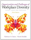 Opportunities and Challenges of Workplace Diversity, Canas, Kathryn and Sondak, Harris, 013295351X