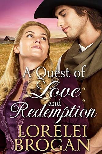 A Quest of Love and Redemption: A Historical Western Romance Book by [Brogan, Lorelei]