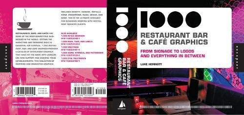 1,000 Restaurant, Bar, and Cafe Graphics: From Signage to Logos and Everything In Between (1000 Series)